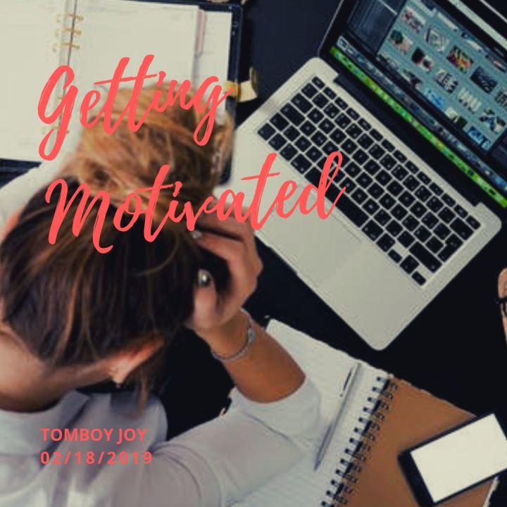 Getting Motivated